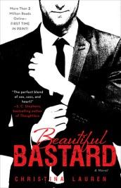 Beautiful Bastard by Christina Lauren (Beautiful Series #1)