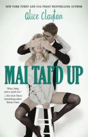Mai Tai'd Up by Alice Clayton (Cocktail Series #4)