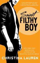 Sweet Filthy Boy by Christina Lauren (Wild Seasons #1)