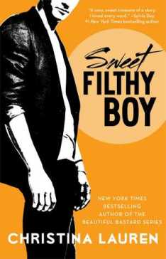 Sweet Filthy Boy by Christina Lauren (Wild Seasons #1)